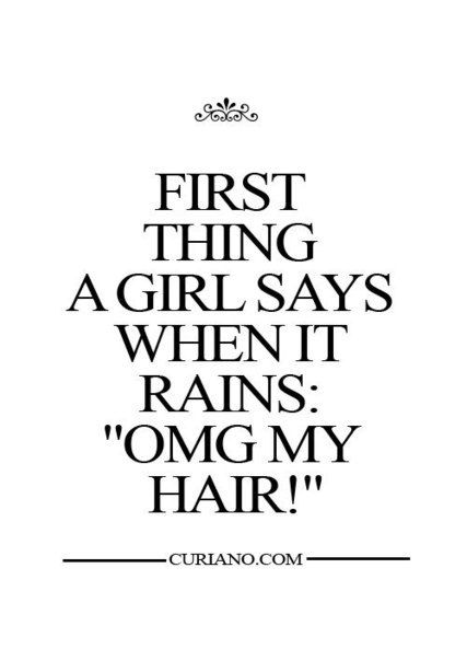 Hair Style Quotations : ... , funny, girl, hair, haircut, life, quotes, rain, smile, style, true