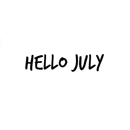 Hello july quotes pictures