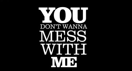You don\',t wanna mess with me~   via - image #1993786 by ...