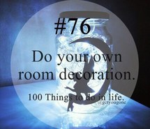100 things to do in life, 76, #76