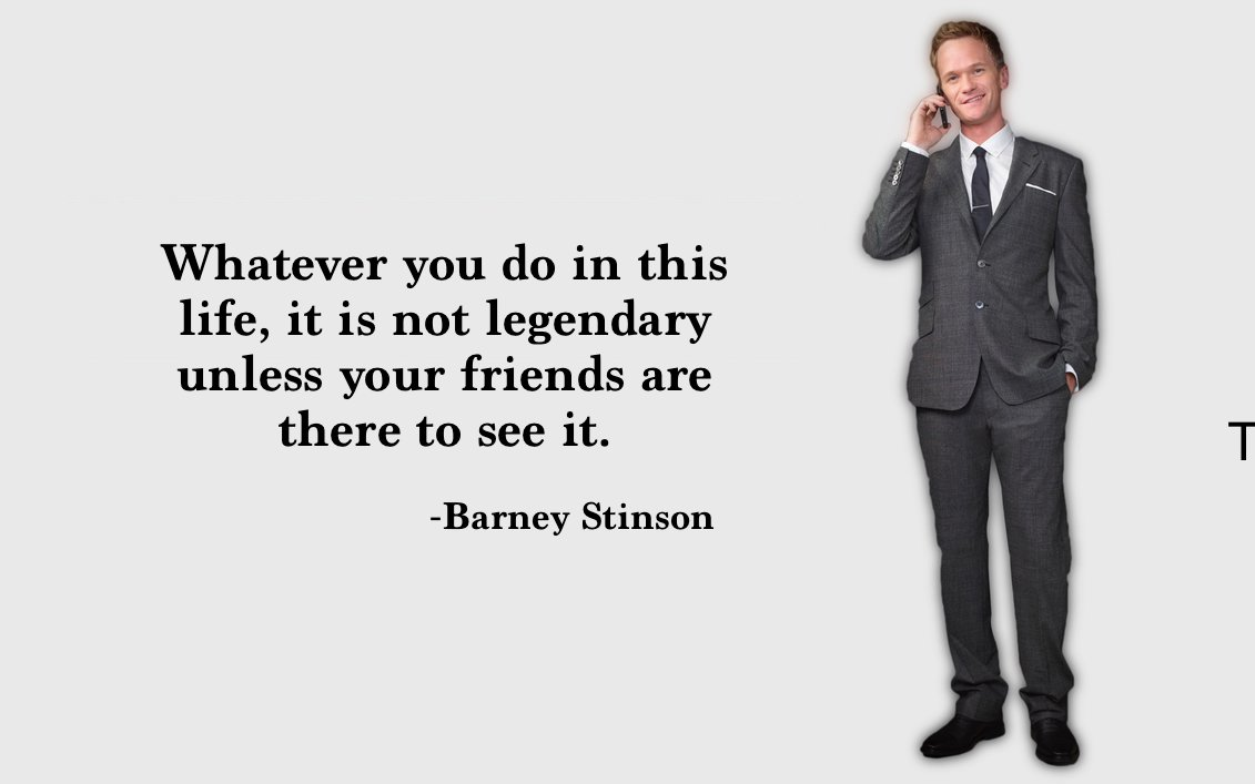barney stinson, himym, how i met your mother and quotes