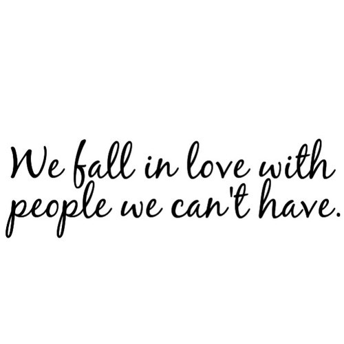 we fall in love with people we cant image 2215906 by