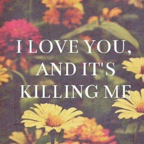 Quotes About Love Killing You : ... , lovatic, love, love quote, quote, quotes, sad quote, stay strong