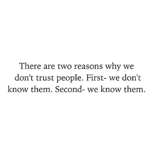 Trust issues - image #2525466 by LADY.D on Favim.com
