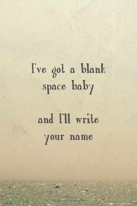 Blank Space Taylor Swift Quotes. QuotesGram