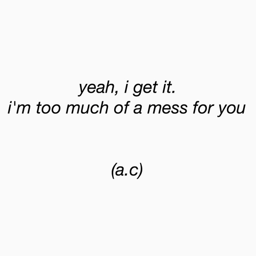 I Messed Up Quotes Tumblr: Tumblr