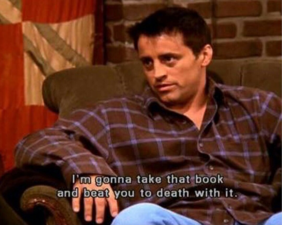 book, friends, funny and joey tribbiani