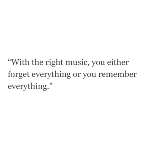 forget, music, quotes and remember