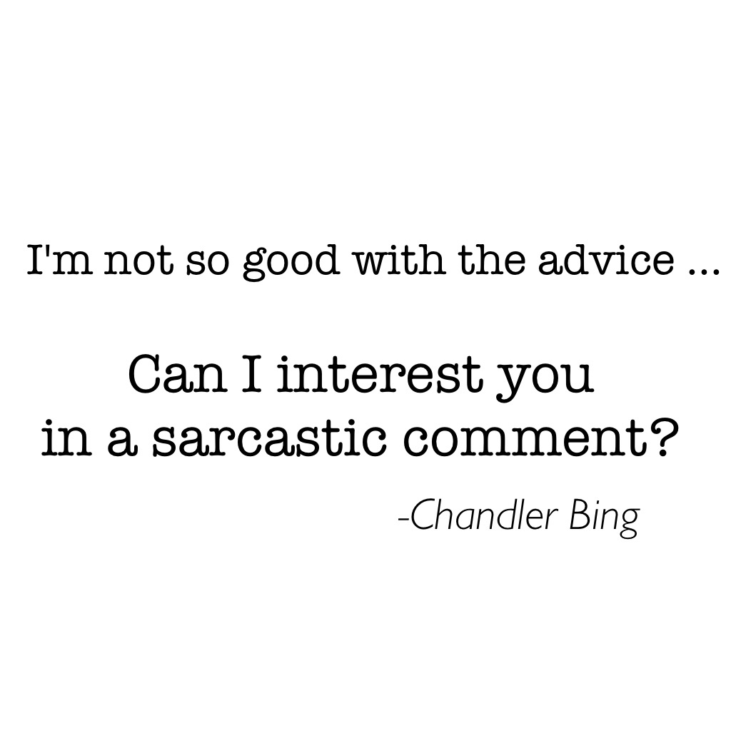 90s, chandler, chandler bing, friends, friends funny, funny, funny moments, joey tribianni, monica geller, phoebe buffay, rachel green, ross geller, sarcasm, sitcom, tv show, tv show quotes, friends quotes, chandler bing quotes, chandler funny mom