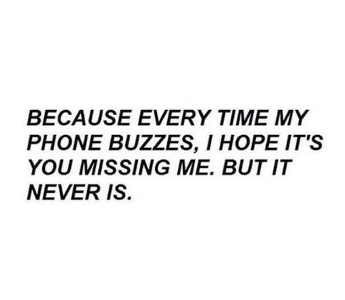 buzz, come back, him, kiss, love, miss, need, phone, sad, want, you
