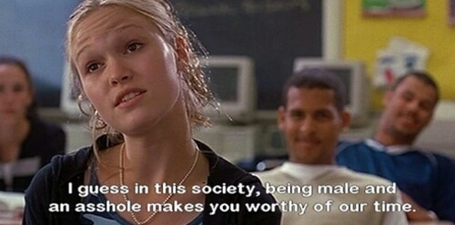 12 Quotes From 10 Things I Hate About You That Ll Make: 10 Things I Hate About You, Boys, Feminist, Life, Love