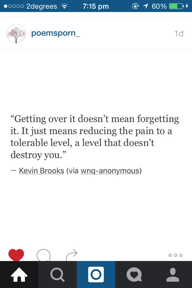 break, broken, brooks, destroy, forgetting, getting, heart, kevin, level, live, moving, on, over, quotes, you, reduced, tolerable