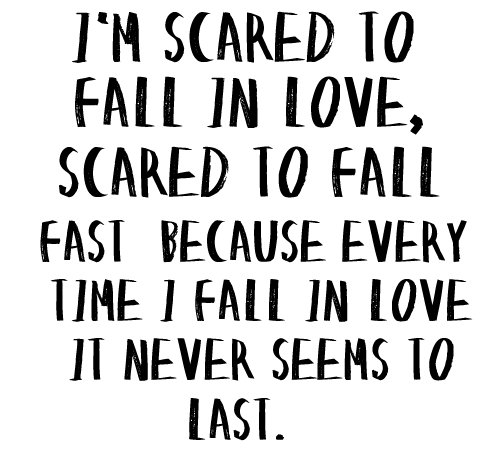 Quotes About Being Scared Of Love: Love, Quote, Scared, Simple Is Beautiful