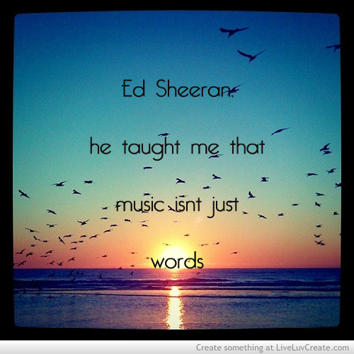 Short Sweet I Love You Quotes: I Love You Ed Sheeran Quotes. QuotesGram