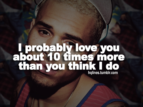 Chris Brown Quotes And Sayings Chris Brown Quotes Abo...