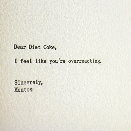 coke, comic, cute, diet coke, funny, humor, humour, joke, lol, metos, quote, text