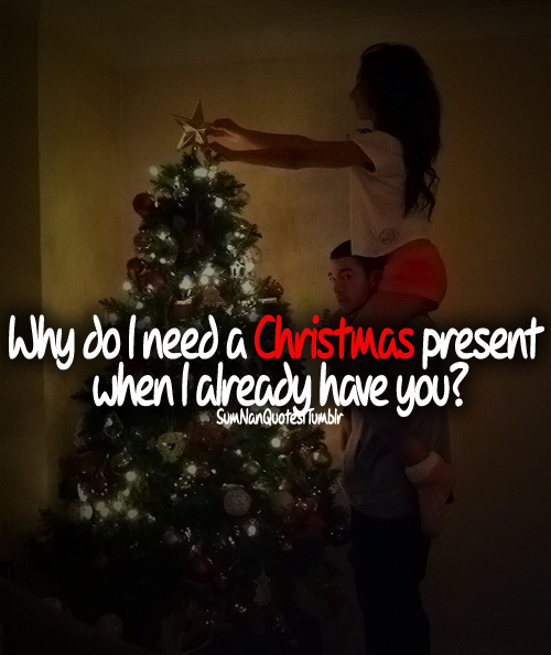 Christmas couple quotes tumblr ideas christmas decorating for Christmas decoration quotes