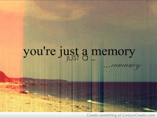 life-love-memory-sad-love-pretty-quotes-Favim.com-595105.jpg (500×375)