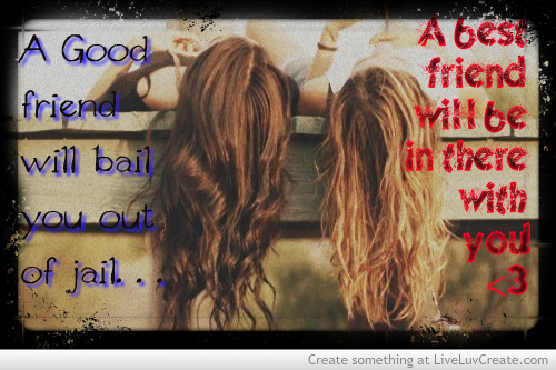 best friend, cute, life, love, pretty, quote, quotes