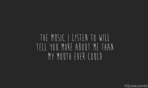 ... , girl, hqlines, life, love, lyrics, music, quotes, sayings, song
