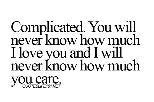 Quotes About Complicated Teenage Love : boy, girl, love, quotes, quotes for teenagers, text