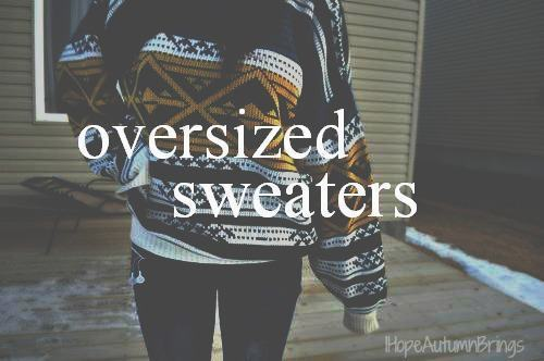are the best, cute, love, oversized, pretty, quote, quotes, sweaters