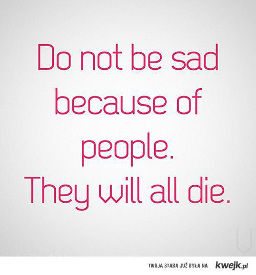 Motivational Quotes For Heartbroken Person: Sad Quotes About People Dying. QuotesGram