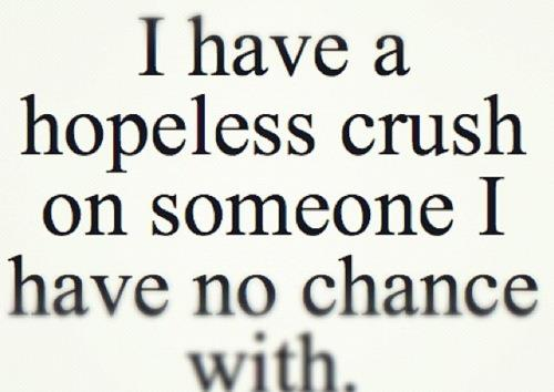 boy, boyfriend, chance, crush, girl, girlfriend, hopeless, love, quote, quotes