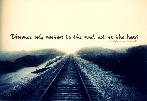 Quotes About Distance And The Heart Quotesgram