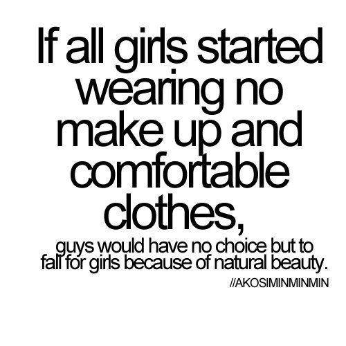 image on true,  Favim.com  makeup text #585667 natural no  so natural quote, quotes beauty, hair